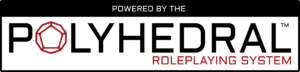 Polyhedral Powered By The Polyhedral Roleplaying System Logo